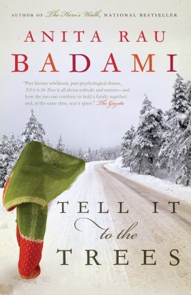 Tell it to the Trees by Anita Rau Badami - This is waiting for me on my Kobo...