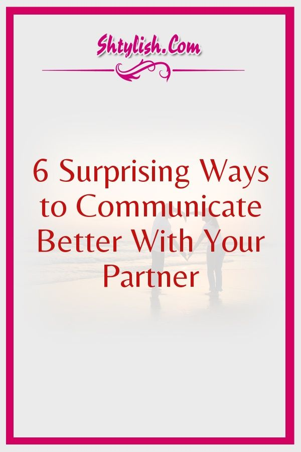 How to communicate better with your boyfriend