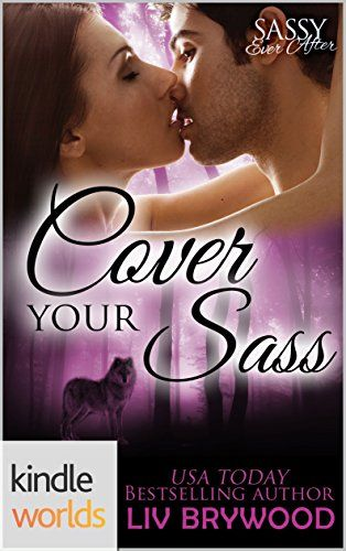 Sassy Ever After Cover Your Sass Kindle Worlds Novella -- Click image to review more details.