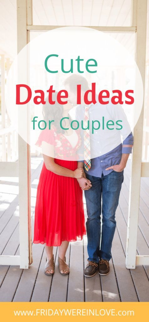 Cute Date Ideas Make Your Next Date Night Feel Like a Romantic Comedy