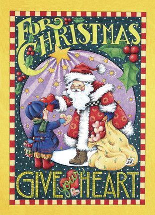 Give Heart Christmas - Mary Engelbreit - Christmas Card. Emphasize ...