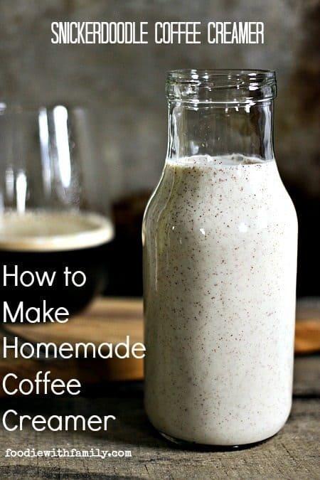 How to Make Homemade Coffee Creamer {Snickerdoodle Coffee Creamer}