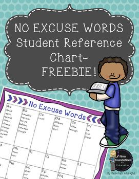No Excuse Words FreebieMany teachers require No Excuse Words to be spelled correctly in all student work. Give each student a…