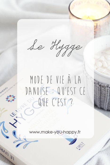 Astuce : qu'est ce que le Hygge, ce mode de vie à la danoise, et comment se créer des moments Hygge ?