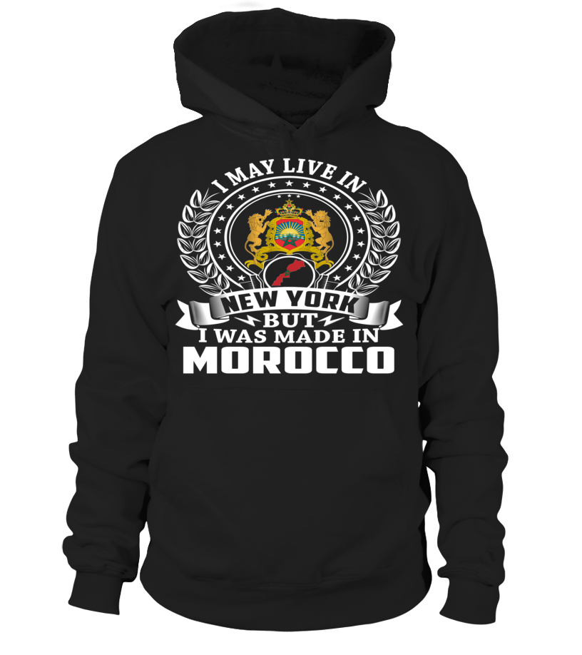 I May Live in New York But I Was Made in Morocco Country T-Shirt #MoroccoShirts