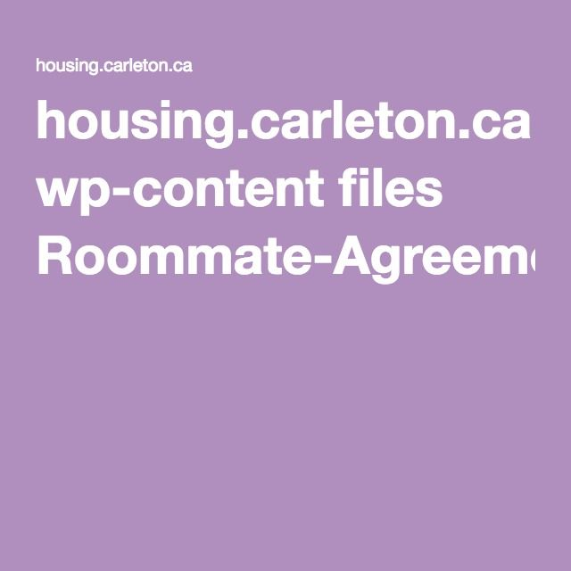 Housing.Carleton.Ca Wp-Content Files Roommate-Agreement.Pdf
