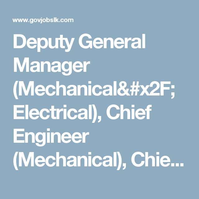 Deputy General Manager (Mechanical/Electrical), Chief Engineer (Mechanical), Chief Procurement Officer - State Engineering Corporation - Government Job Vacancies in Sri Lanka
