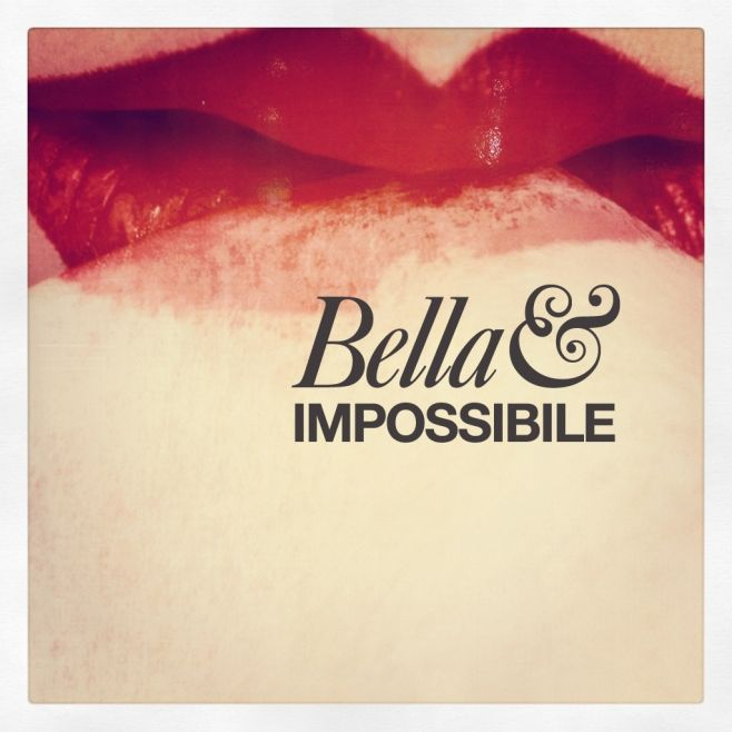 Bella & Impossibile - Fonts: Adobe Caslon™, Helvetica Neue® from