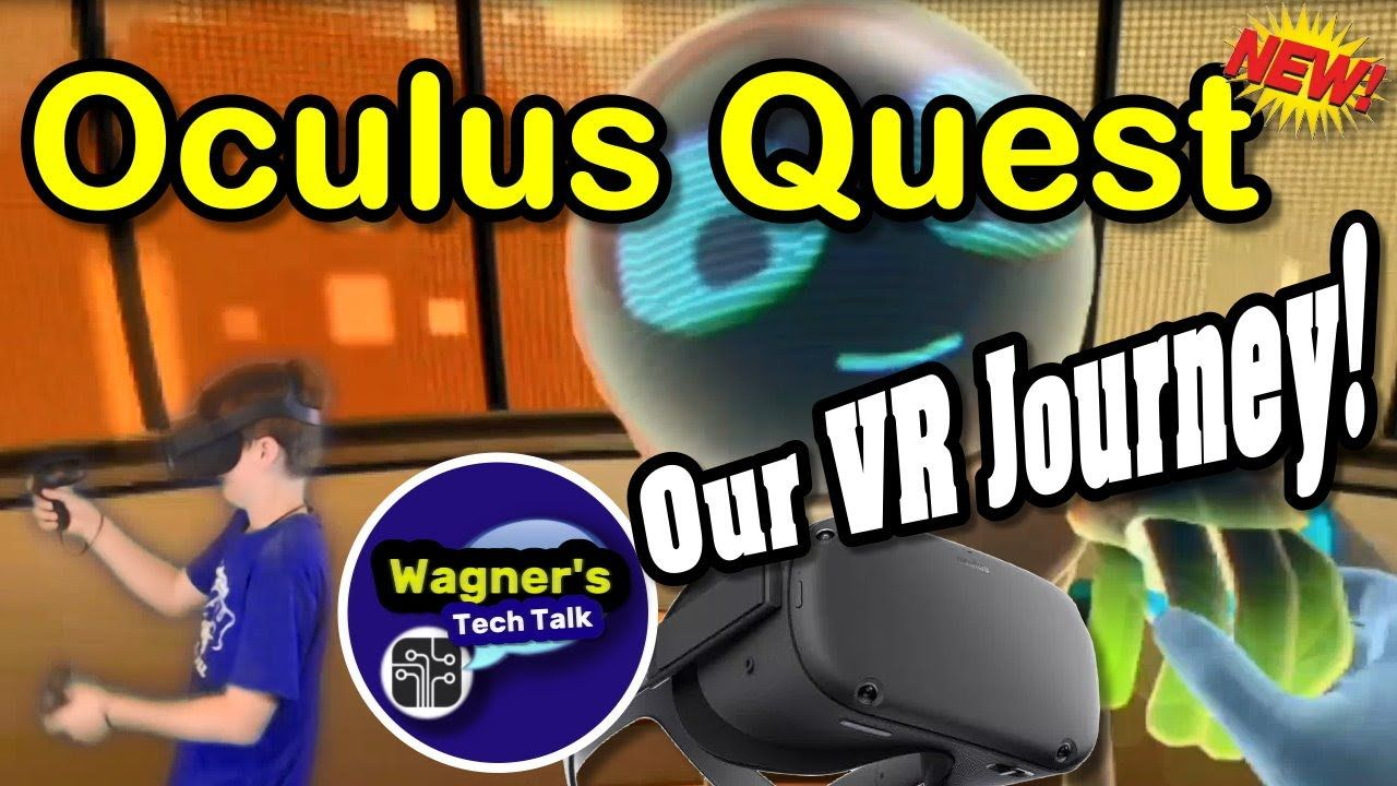 OCULUS QUEST Our VR Journey! Unboxing Setup Review