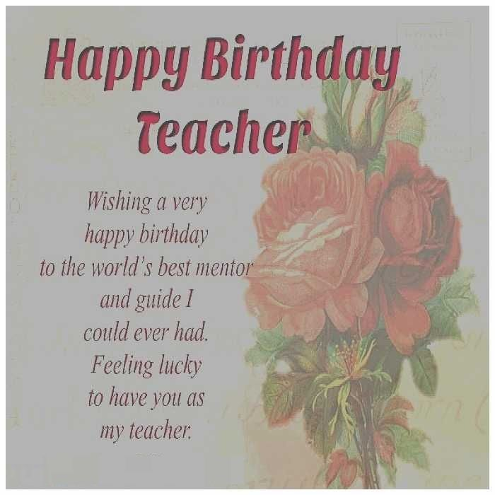 Birthday Quote For Teacher: Happy Birthday Greeting Cards Images To Teachers