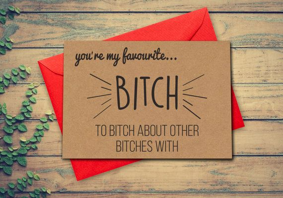 Funny Birthday Card Best Friend Favourite Bitch Girl For Her Kraft Recycled Blank