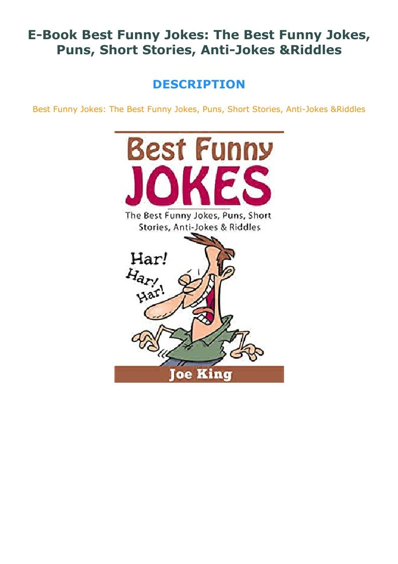 E Book Best Funny Jokes The Best Funny Jokes Puns Short Stories In 2020 Anti Jokes Best Funny Jokes Jokes And Riddles