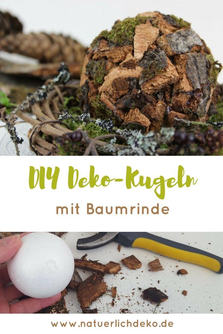 Deko Kugeln Mit Baumrinde Selber Basteln Wreaths Christmas