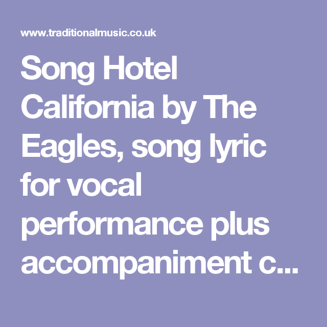 Song Hotel California By The Eagles Song Lyric For Vocal