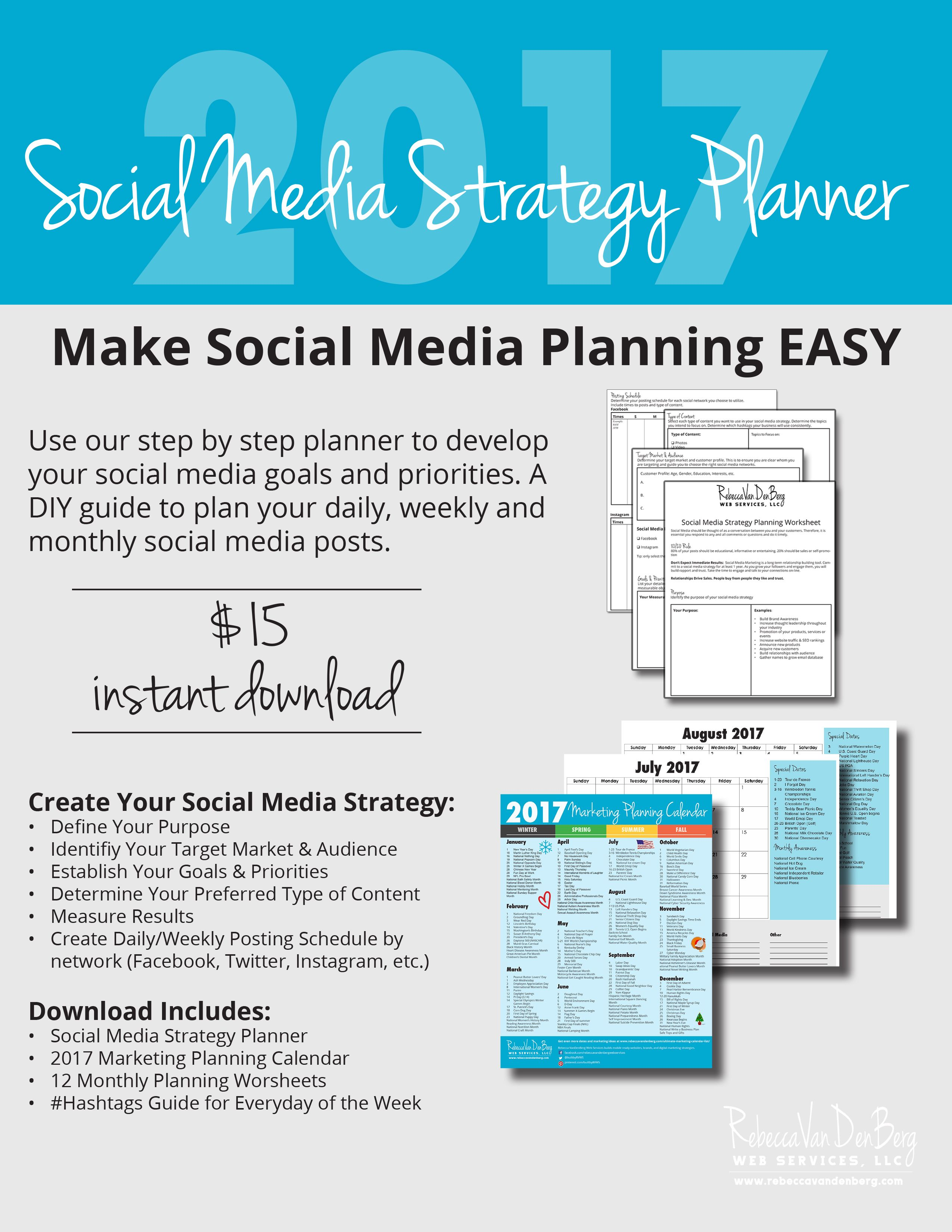2017 social media strategy planner and marketing planning calendar complete with strategy worksheets and monthly calendars to help you plan better