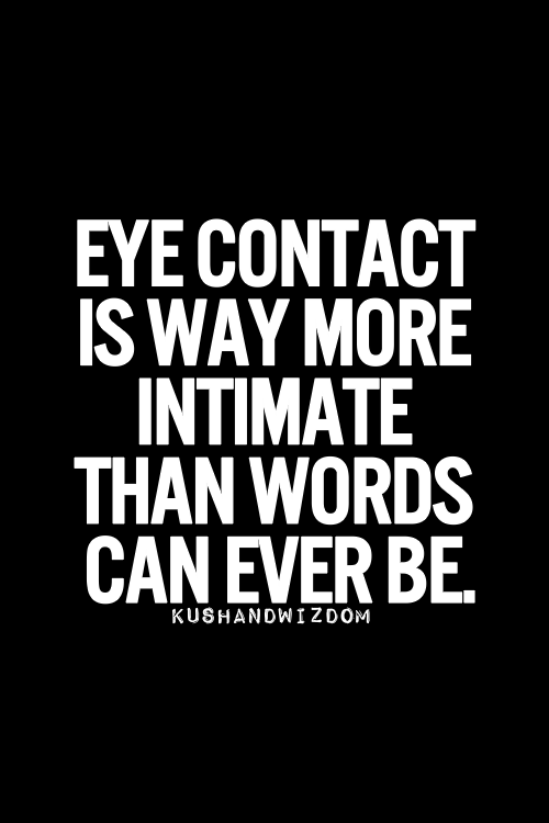 flirting moves that work eye gaze quotes images quotes images