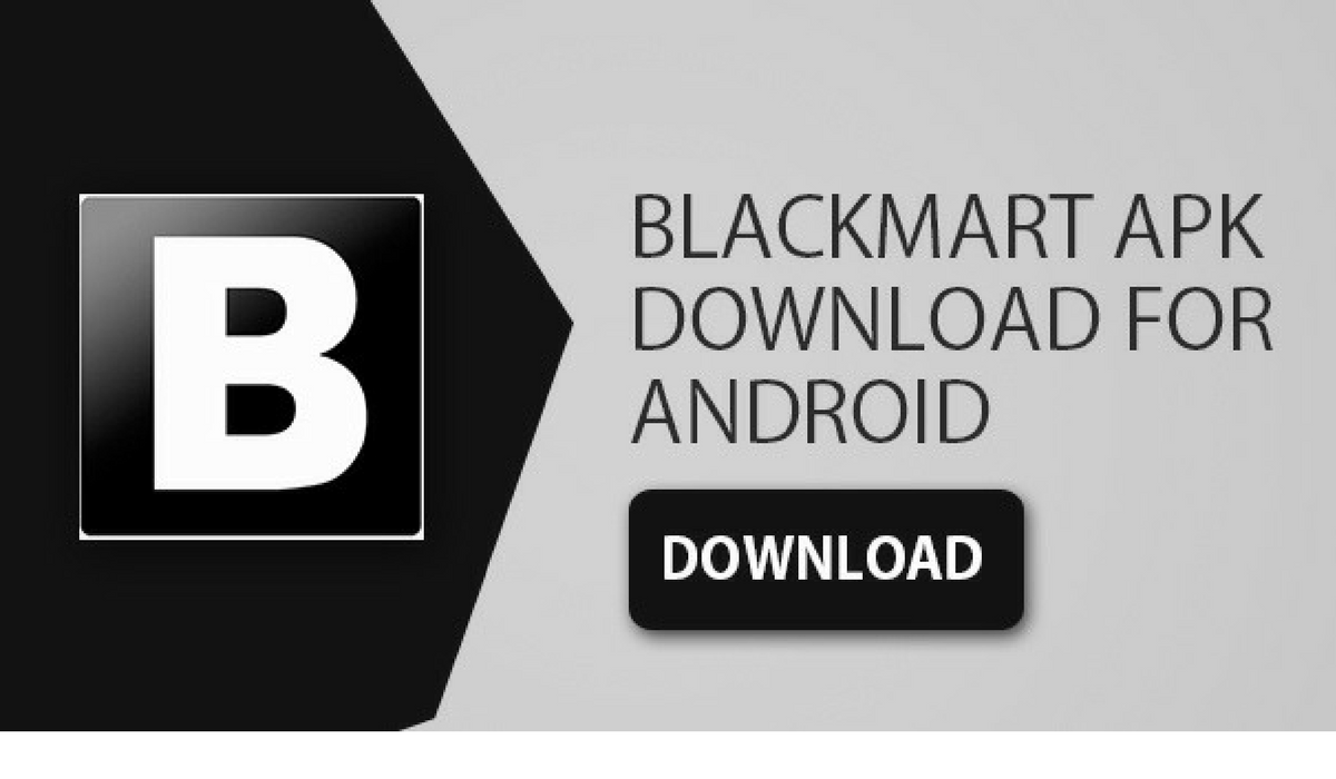 Download Blackmart Alpha for Android and PC | Download