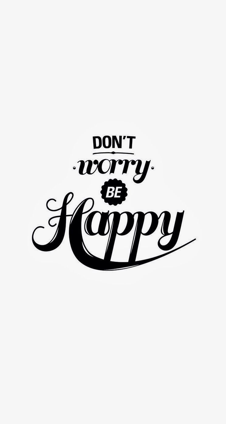 Dont Worry Be Happy IPhone Wallpaper