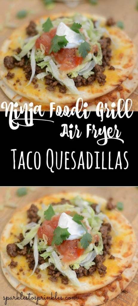 Ninja Foodi Grill Air Fryer Taco Quesadillas