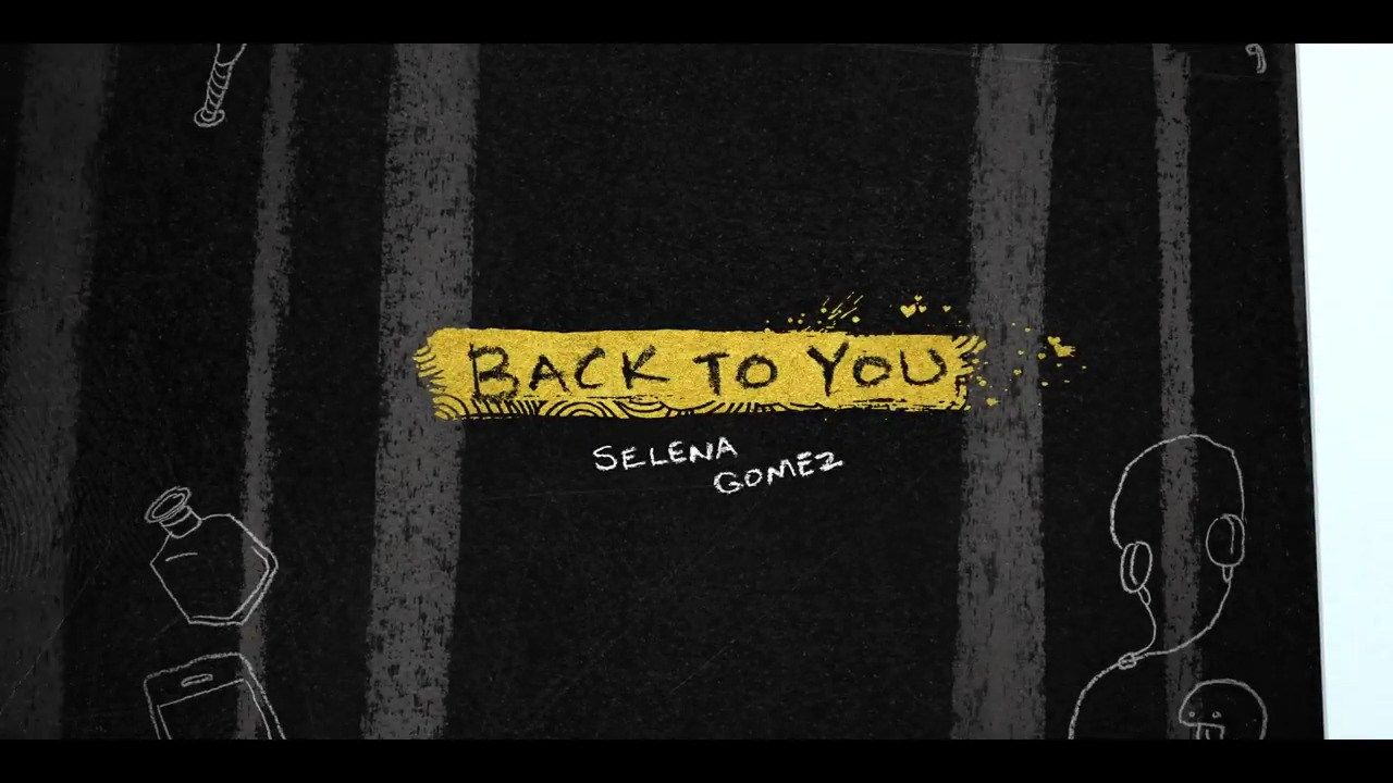 Download Selena Gomez Back To You Songs Selena Download
