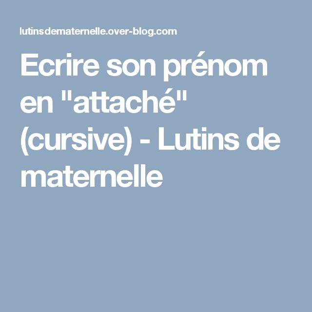 """Ecrire Son Prénom En """"attaché"""" (cursive"""