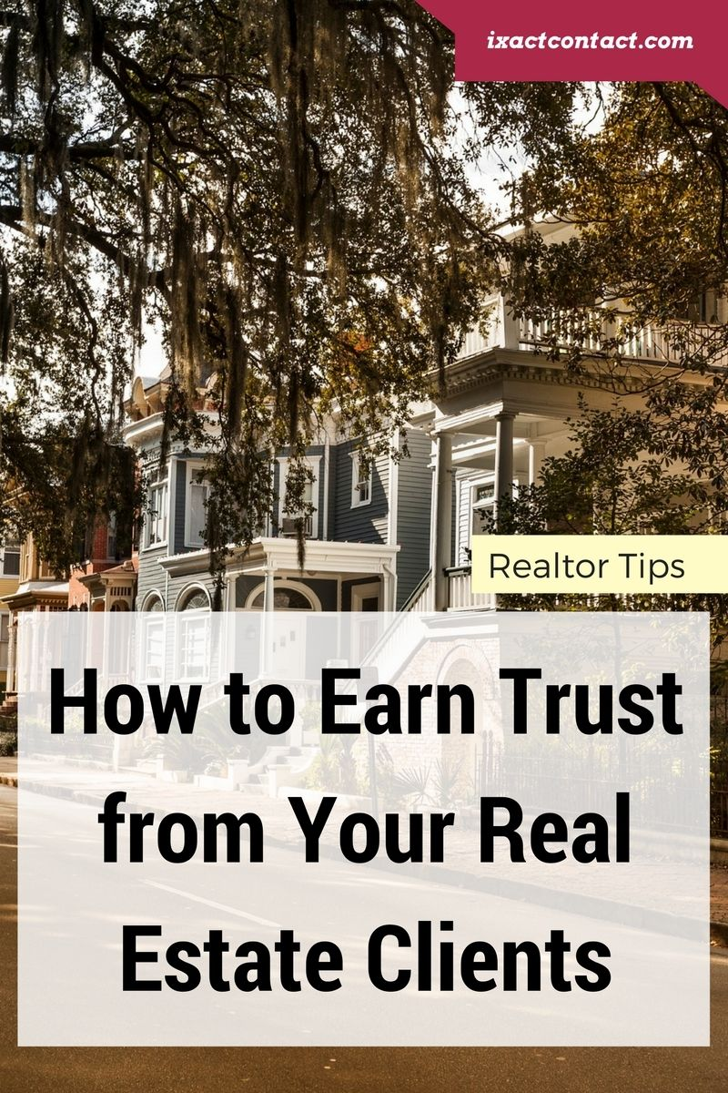How to earn trust from your real estate clients real