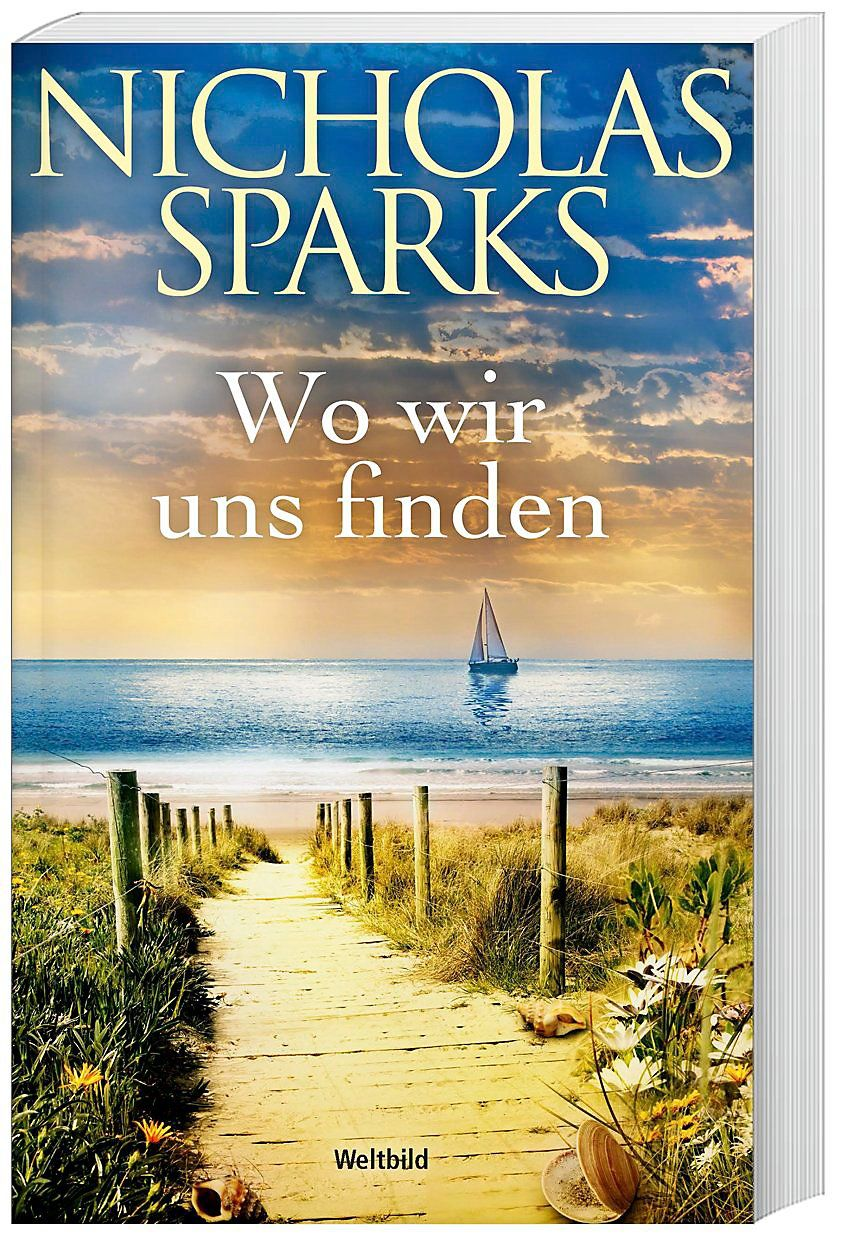 Wo Wir Uns Finden Nicholas Sparks Bucher Bilder
