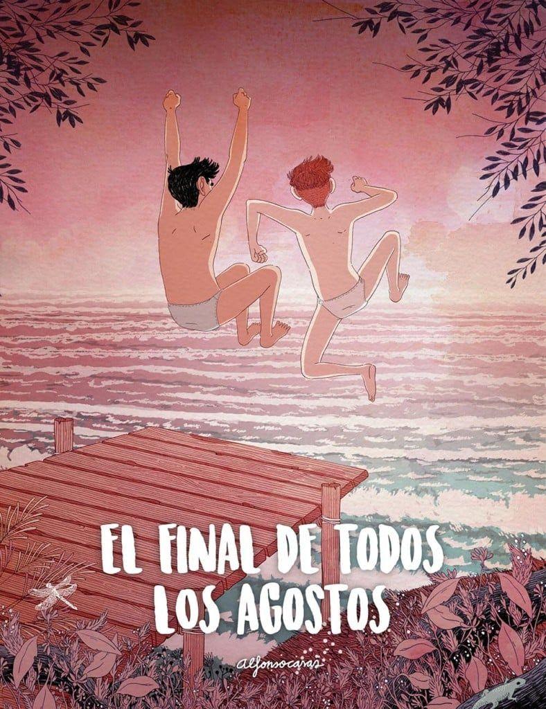 El final de todos los agostos, de Alfonso Casas (con