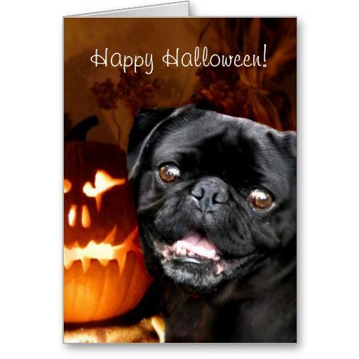 Happy Halloween Pug Dog Card Zazzle Com Dog Cards Pugs Dog