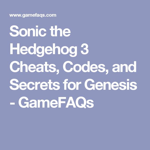 Sonic The Hedgehog 3 Cheats Codes And Secrets For Genesis Gamefaqs Sonic The Hedgehog Genesis Sonic