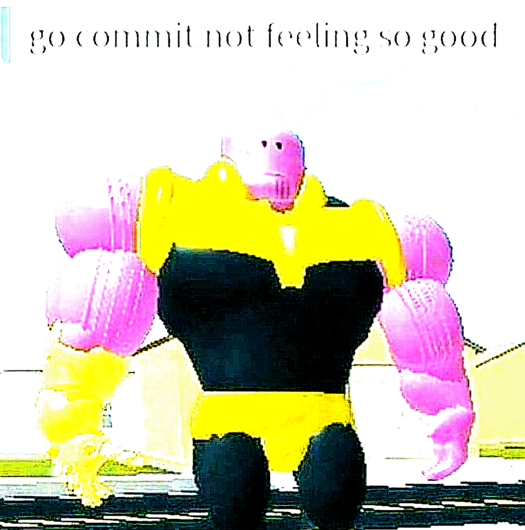 Go Commit Not Feeling So Good Roblox Memes Funny Memes Roblox Funny