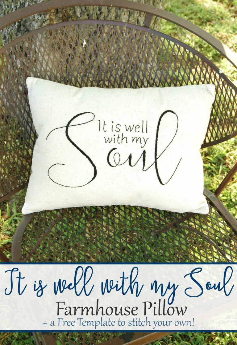 It Is Well With My Soul Farmhouse Pillow + Free Pattern | Patrón ...