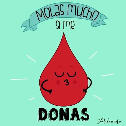 Dona Sangre Dona Vida By Lilileando Donar Sangre Donacion De Sangre Ilustraciones