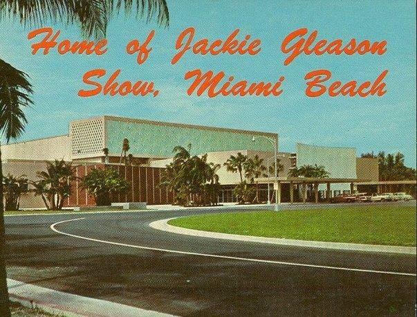 The Jackie Gleason Show From Miami Beach