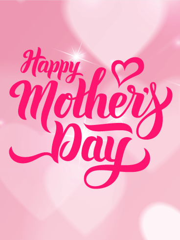Shining Happy Mother S Day Card Birthday Greeting Cards By Davia Happy Mothers Day Messages Happy Mothers Day Sister Happy Mothers Day Images