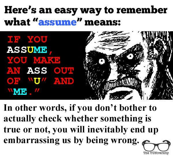 Don\u0027t ASSuME anything! #grammar #vocabulary #usage #spelling