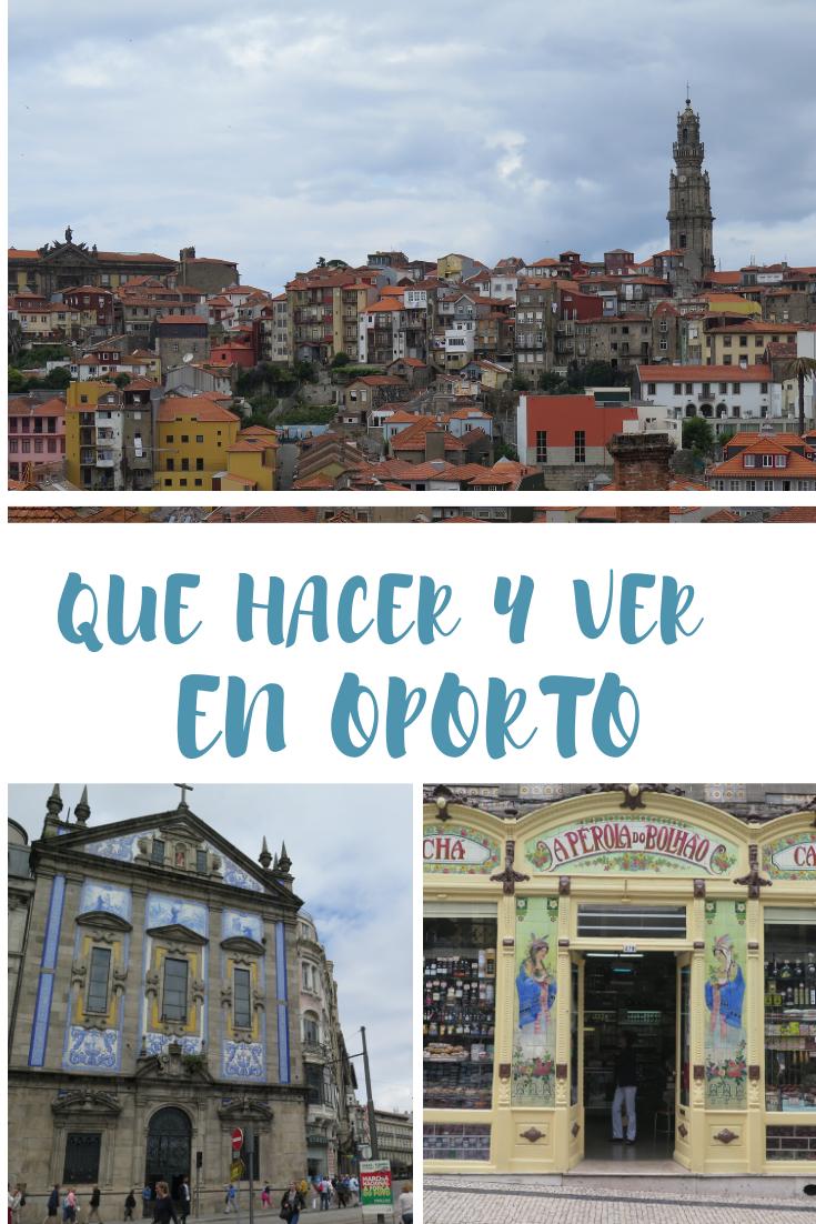 Qué Hacer Y Ver En Oporto Itinerario 2 O 3 Días Magia En El Camino En 2020 Oporto Viajes Mejores Viajes