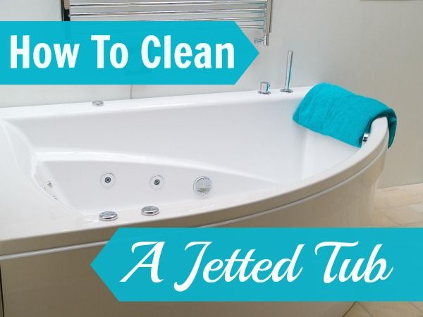 Bathroom cleaning tip how to clean a jetted tub Clean It
