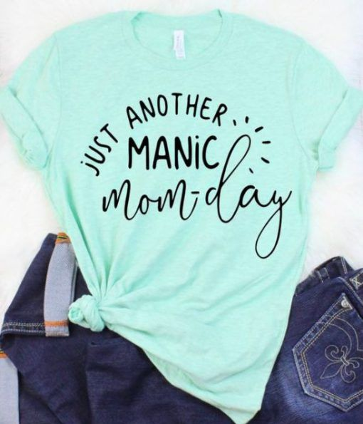 Latest Funny Shirts Just Another Manic T-Shirt DAP T Shirt Archives - weheartees.com 6