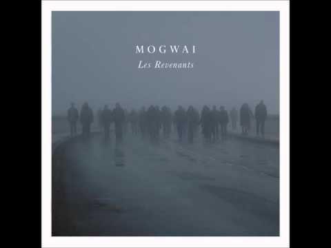 Mogwai - Les Revenants 2013 [Full Album]
