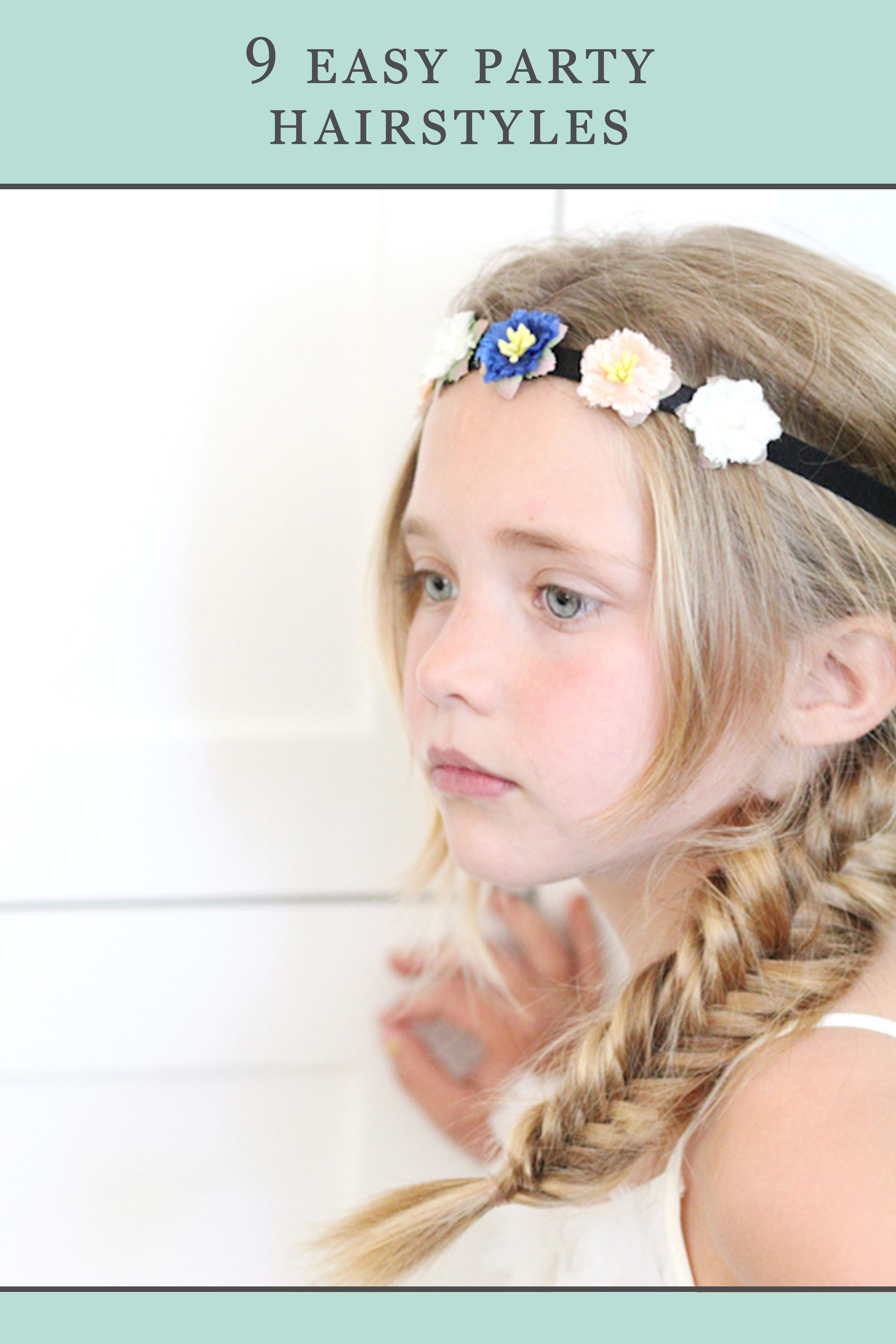 9 Easy Party Hairstyles for Your Little Princess Pinterest