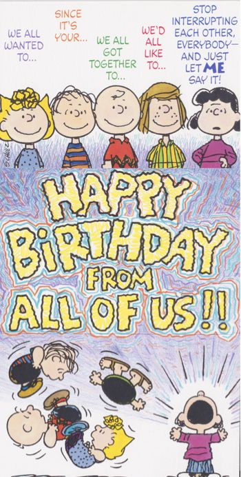 Peanuts Happy Birthday From All Happy Birthday Cards Pinterest