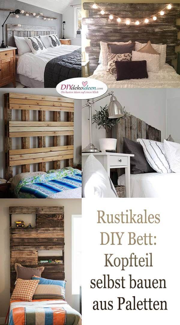 Rustikales DIY Bett: Kopfteil selbst bauen aus Paletten In welchem ...