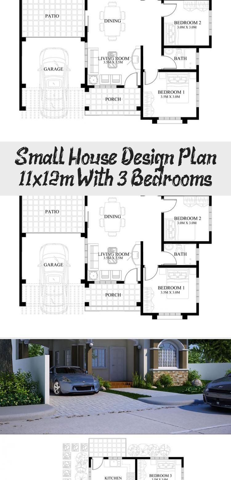 Small House Design Plan 11x12m With 3 Bedrooms Ruby S Blog In 2020 Small House Design Plans Small House Design Home Design Plans