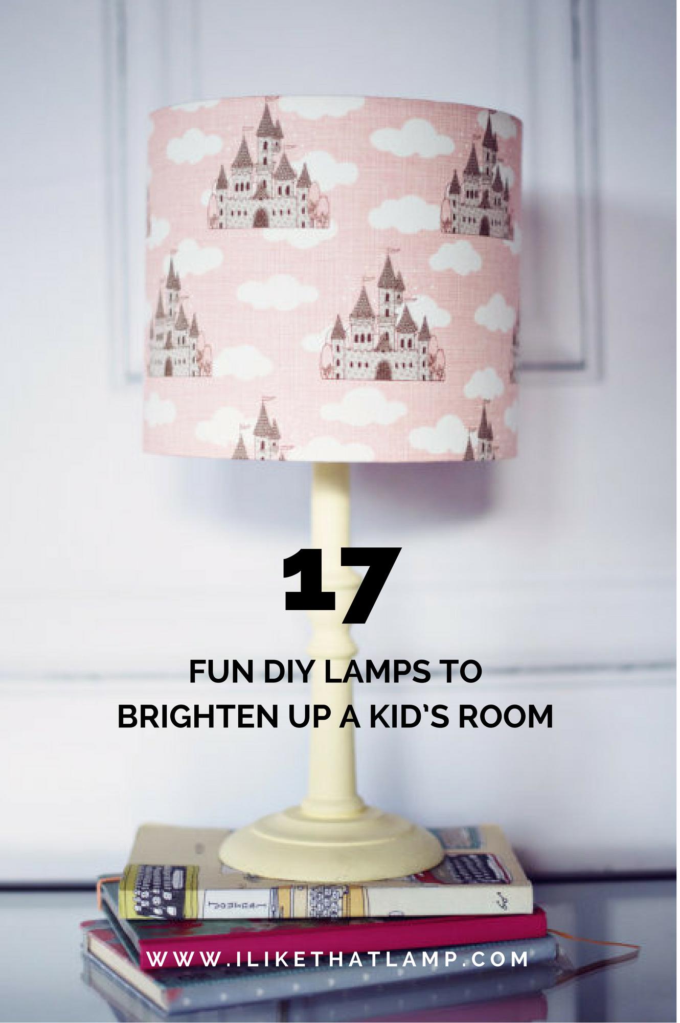 17 Fun DIY Lamps to Brighten Up a Kid's Room | Diy nursery