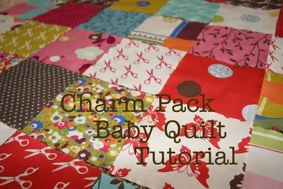 Baby Quilt tutorial using charm packs