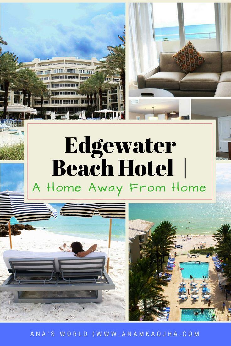 Edgewater Beach Hotel A Home Away