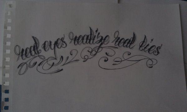 Real Eyes Realize Real Lies Tattoos пошук Google Tattoos