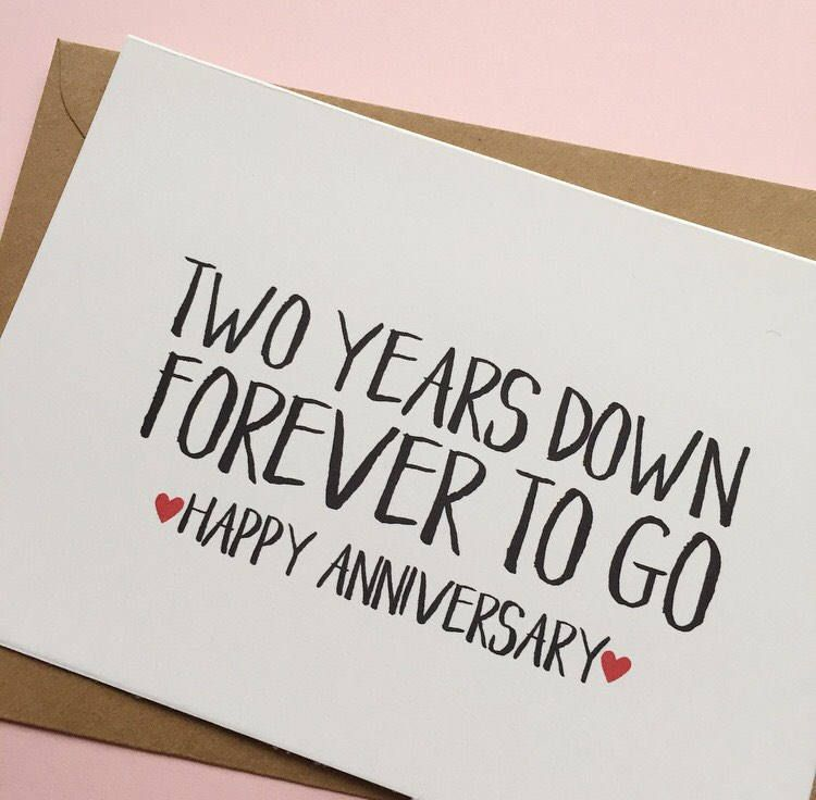 Two Years Down Forever To Go 2nd Anniversary Card Anniversary Cards