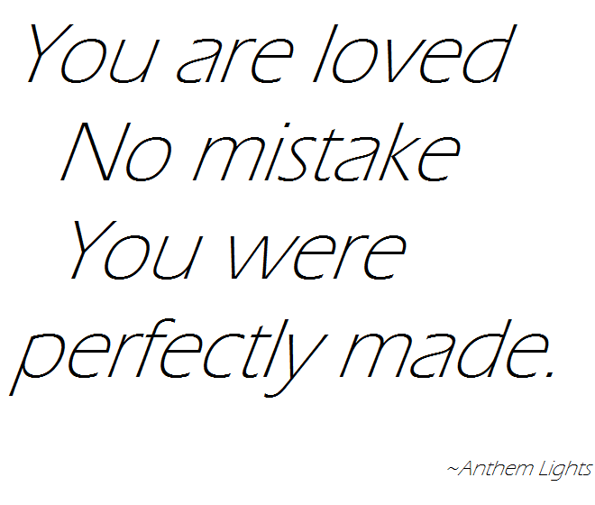 God Made You Just The Way You Are You Are A Perfect You Dont